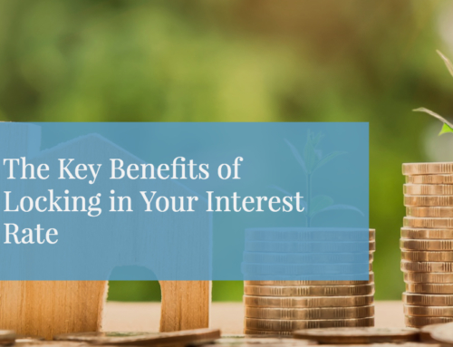The Key Benefits of Locking In Your Interest Rate