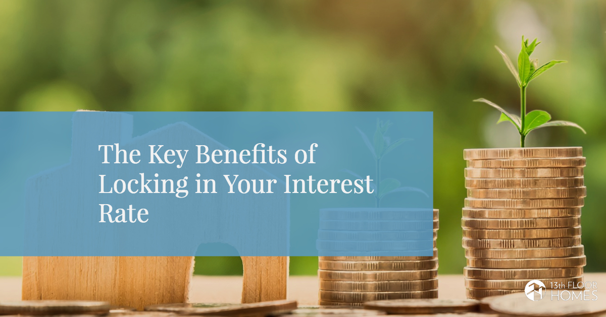 key-benefits-of-locking-in-your-interest-rate
