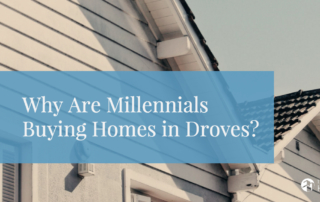 why-are-millennials-buying-homes-in-droves