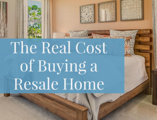 The Real Cost of Buying a Resale Home